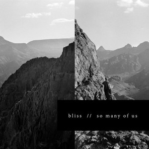 Bliss альбом So Many of Us