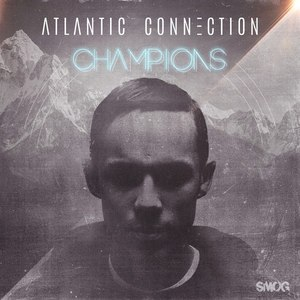 Atlantic Connection альбом Champions