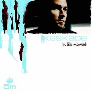 Kaskade альбом In The Moment