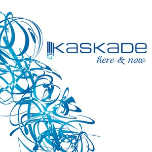 Kaskade альбом Here and Now