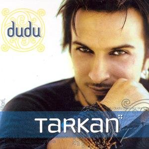 Tarkan альбом Dudu