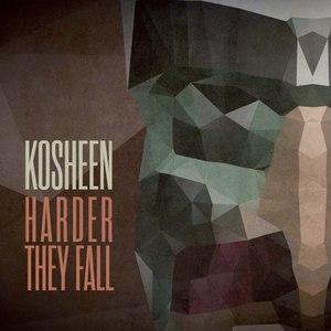 Kosheen альбом Harder They Fall