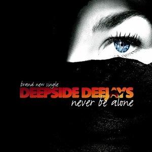 Deepside Deejays альбом Never Be Alone - EP
