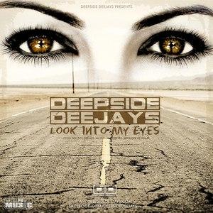 Deepside Deejays альбом Look Into My Eyes