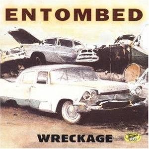 Entombed альбом Wreckage