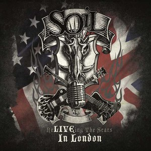 Soil альбом Re-LIVE-ing The Scars IN LONDON