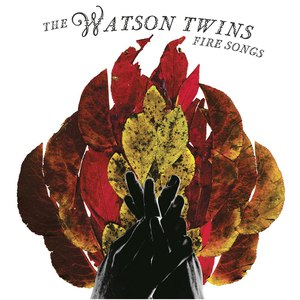 The Watson Twins альбом Fire Songs