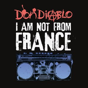 Don Diablo альбом I am not from France