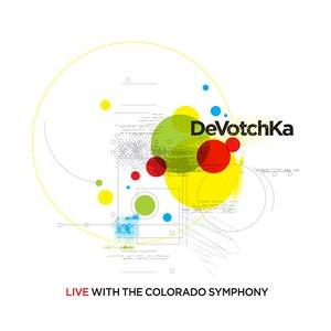 DeVotchKa альбом Live With the Colorado Symphony