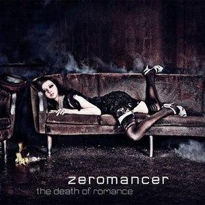 Zeromancer альбом The Death Of Romance