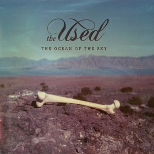 The Used альбом The Ocean Of The Sky