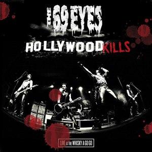 The 69 Eyes альбом Hollywood Kills - Live At The Whisky A Go Go