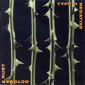 Type O Negative альбом October Rust [Special Edition]