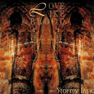 Love Like Blood альбом Stormy Visions