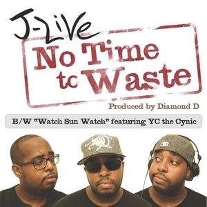 J-Live альбом No Time To Waste - Single