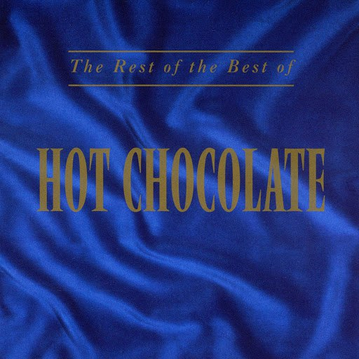 Hot Chocolate альбом The Rest Of The Best Of Hot Chocolate