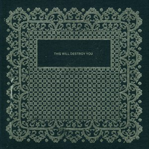 This Will Destroy You альбом S/T