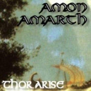 Amon Amarth альбом Thor Arise