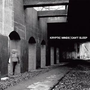 Kryptic Minds альбом Can't Sleep