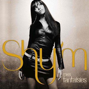Shy'm альбом Mes Fantaisies