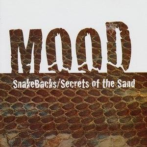 Mood альбом Snakebacks/Secrets Of The Sand