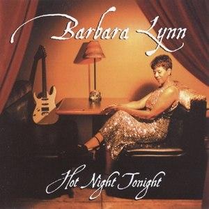 Barbara Lynn альбом Hot Night Tonight