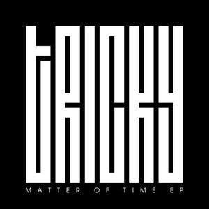 Tricky альбом Matter Of Time