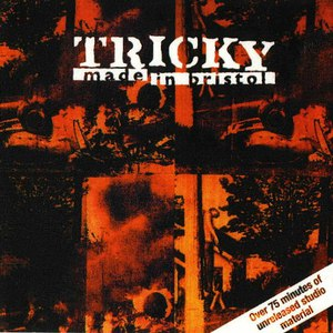 Tricky альбом Made in Bristol