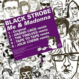 Black Strobe альбом Me & Madonna