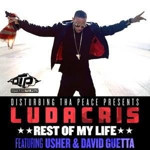 Ludacris альбом Rest Of My Life