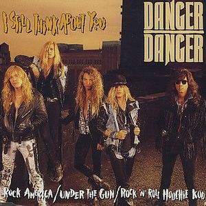 Danger Danger альбом I Still Think About You