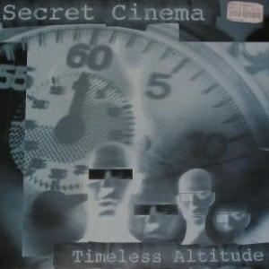 Secret Cinema альбом Timeless Altitude