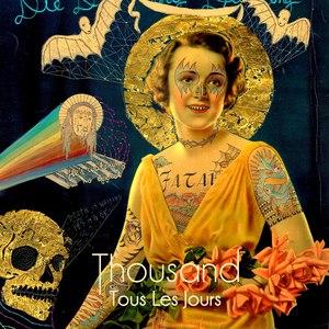 Thousand альбом Tous les jours