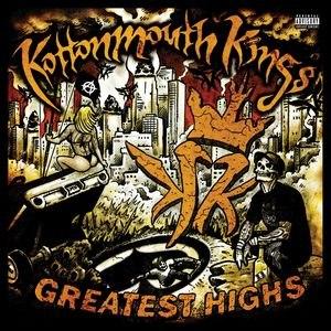 Kottonmouth Kings альбом Greatest Highs