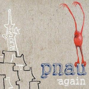 PNAU альбом Again