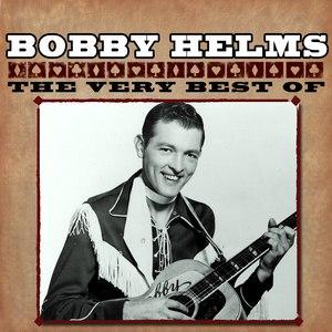 Bobby Helms альбом The Very Best Of
