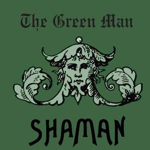 shaMan альбом The Green Man