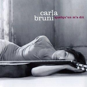 Carla Bruni альбом Quelqu'un m'a dit