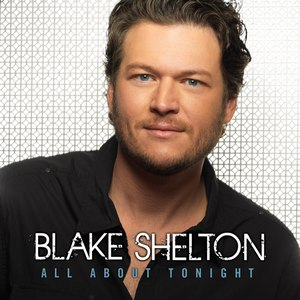 Blake Shelton альбом All About Tonight - EP