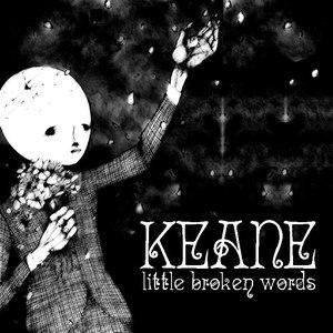 Keane альбом Little Broken Words