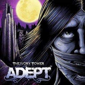 Adept альбом The Ivory Tower