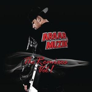 Araabmuzik альбом The Remixes, Vol. 1