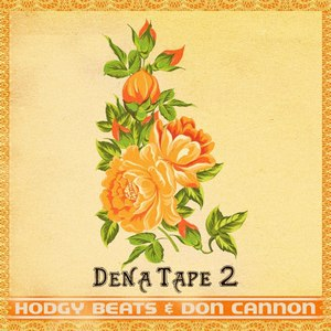 Hodgy Beats альбом Dena Tape 2
