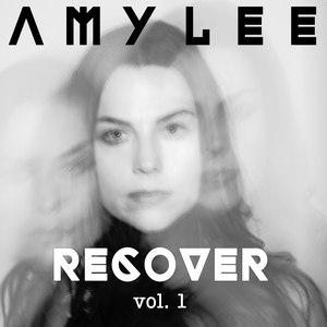 Amy Lee альбом Recover, Vol. 1