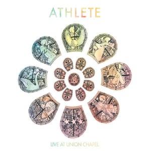 Athlete альбом Live At Union Chapel