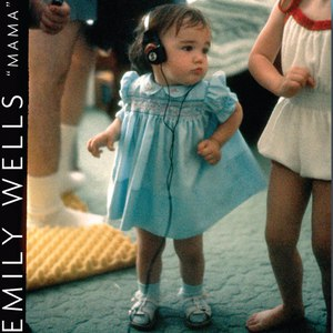 Emily Wells альбом Mama (Deluxe Edition)