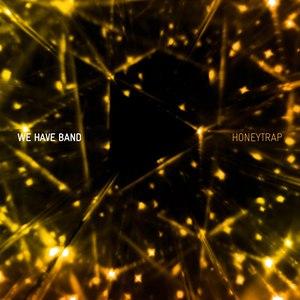 Альбом We Have Band Honeytrap - EP