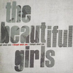 The Beautiful Girls альбом I Thought About You