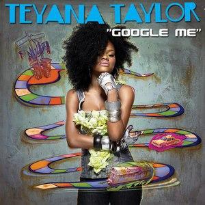Teyana Taylor альбом Google Me