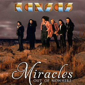 Kansas альбом Miracles Out of Nowhere
